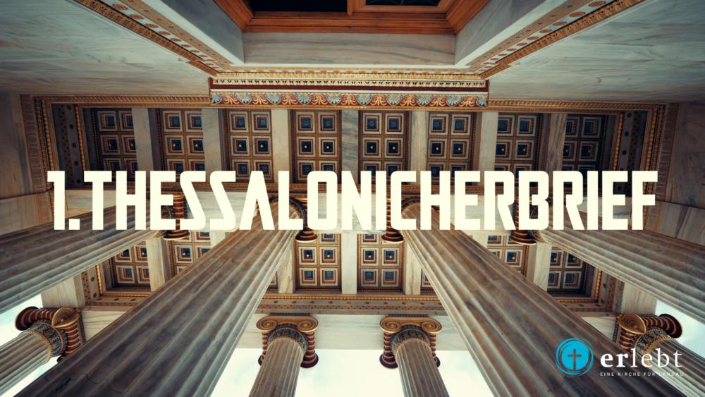 1. Thessalonicherbrief