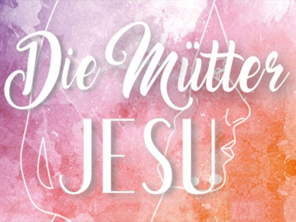 Die Mütter Jesu