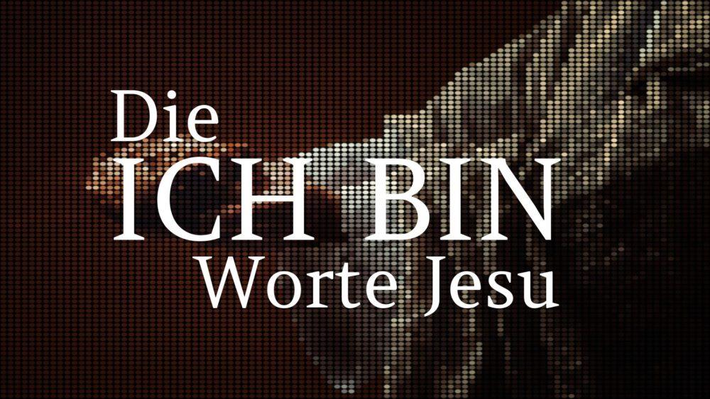 Jesus - Ich bin Worte